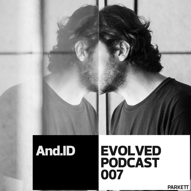 EVOLVED PODCAST 007: And.ID