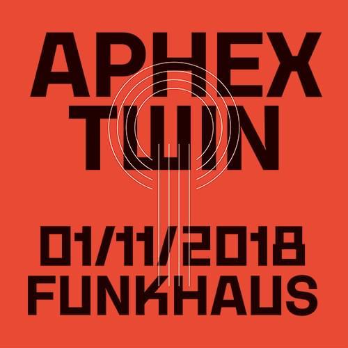 Aphex Twin Funkhaus