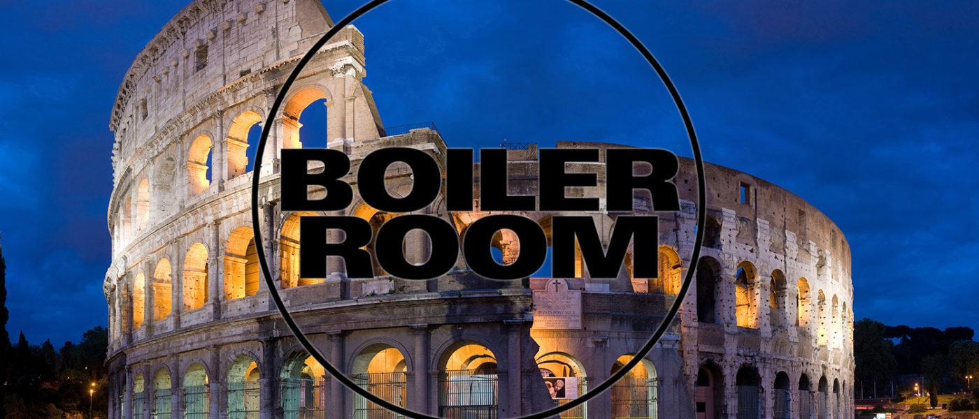 Boiler Room Roma