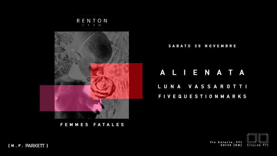 Renton Crew, Alienata, Fivequestionmarks Luna Vassarotti