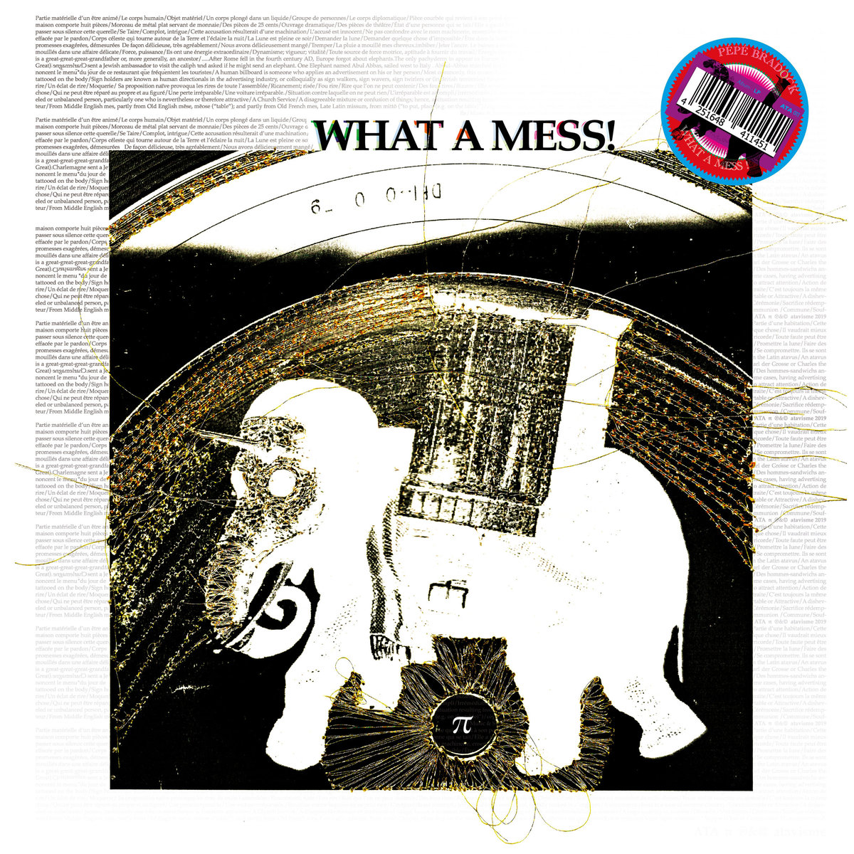 What A Mess - Pépé Bradock