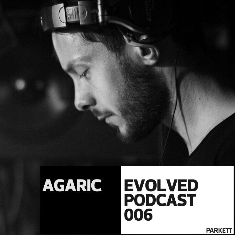 EVOLVED PODCAST 006: Agaric