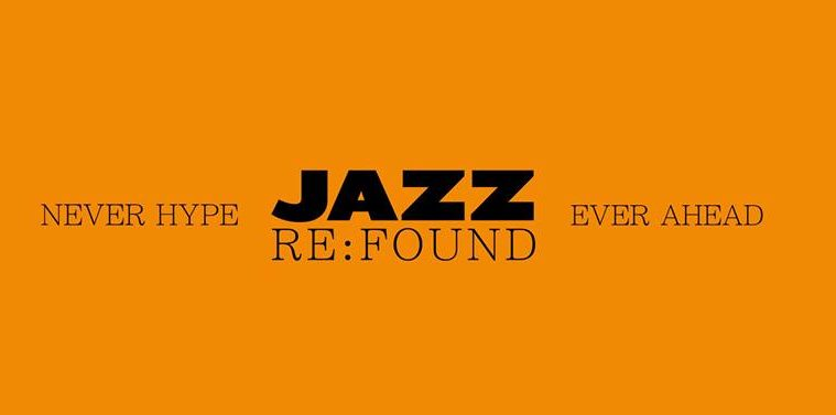 Jazz:Re:Found
