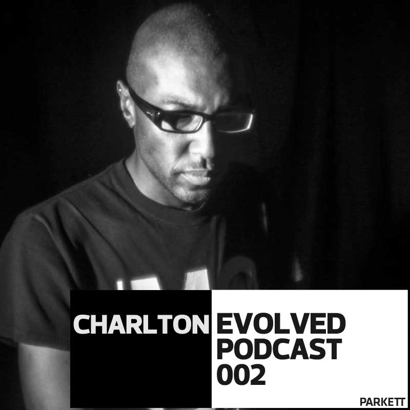 EVOLVED PODCAST 2: Charlton