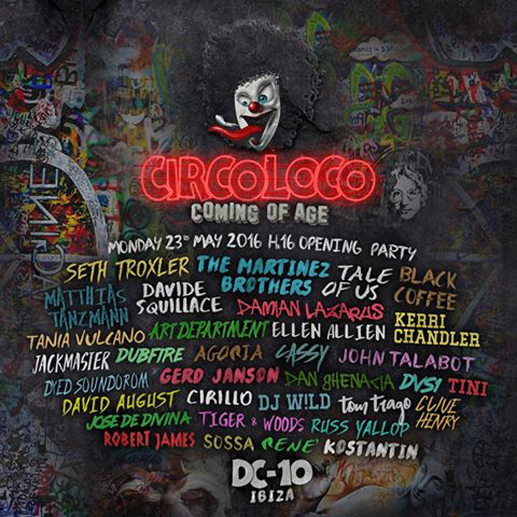 CIRCOLOCO OPENING PARTY 2016: LA LINE UP COMPLETA