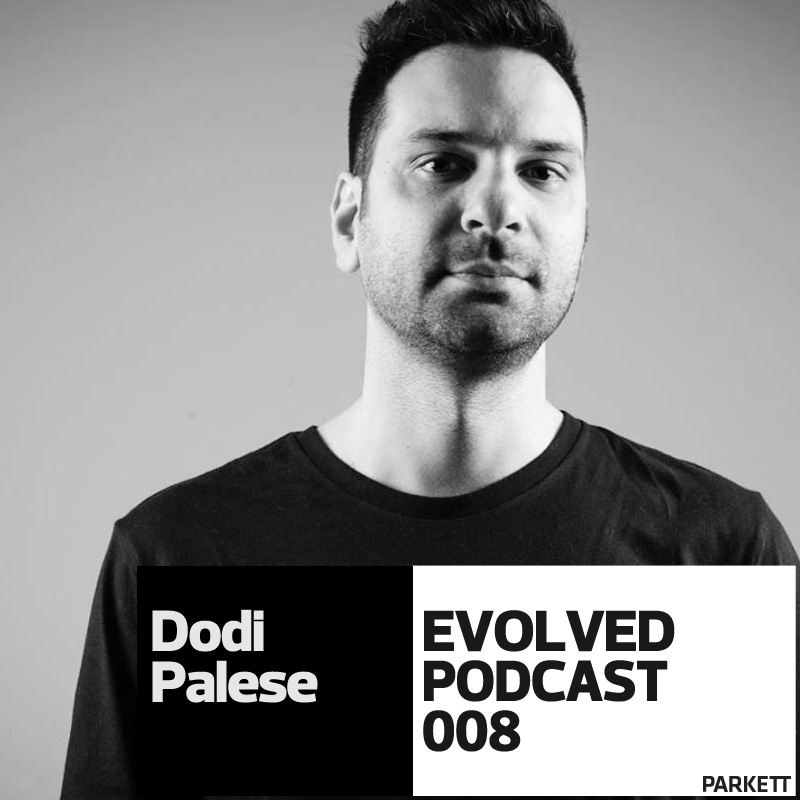 EVOLVED PODCAST 008: DODI PALESE