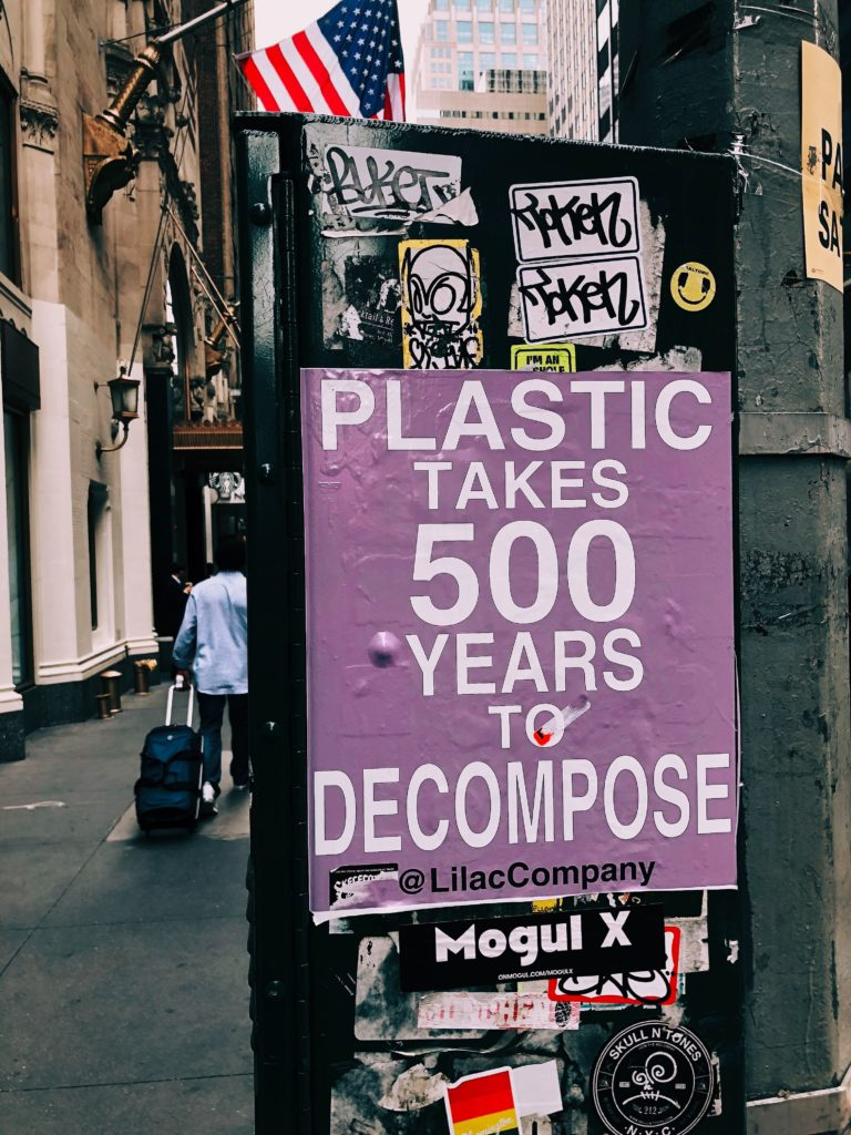 plastic takes 500 years to decompose sign