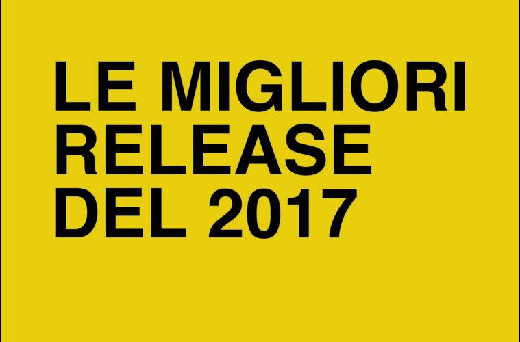 le migliori release del 2017