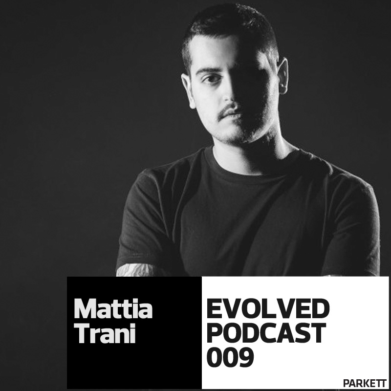mattia trani evolved podcast